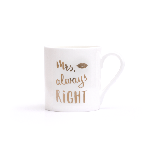 "Eulenschnitt Tasse ""Mrs Always Right"" Gold"